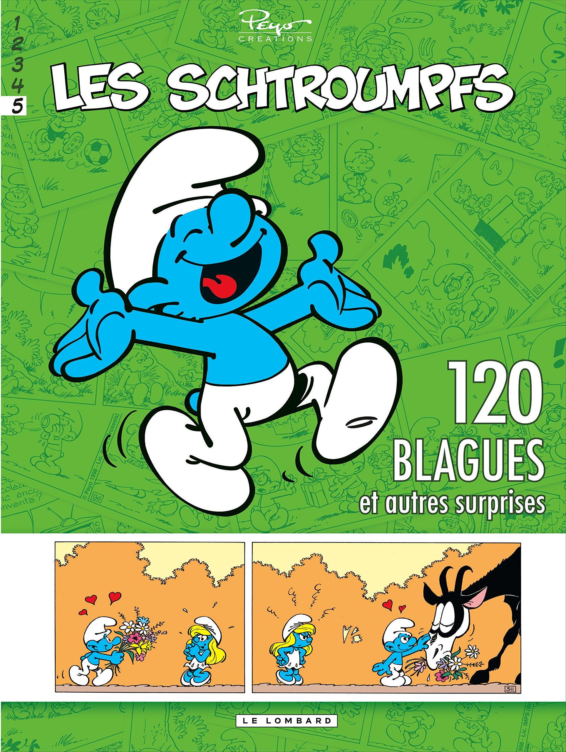Schtroumpfs (120 Blagues) - tome 5 - 120 blagues et autres surprises T5 Album – 5 juillet 2012 Peyo Le Lombard 280362852X Humour