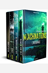 Machinations (thriller): L'intégrale (French Edition) Kindle Edition