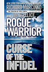 Rogue Warrior: Curse of the Infidel (Rogue Warrior series Book 18) Kindle Edition