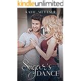 Sugar's Dance: An Amputee Romantic Suspense Novel (The Sugar Series Book 1)