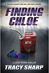 Finding Chloe (The Leah Ryan Thrillers Book 2) Kindle Edition