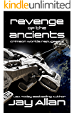 Revenge of the Ancients: Crimson Worlds Refugees III