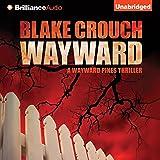 Wayward: Wayward Pines, Book 2