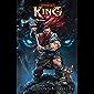 King: An Epic LitRPG Progression Fantasy Novel (Apocosmos Book 3)