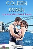 Real Men Don't Break Hearts: A Real Men Novel (Real Men series Book 1)