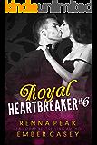 Royal Heartbreaker #6