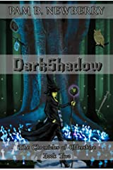 DarkShadow: The Chronicles of Eldershire - Book Two Kindle Edition