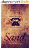 Sand: Part 4 - Thunder Due East (English Edition)