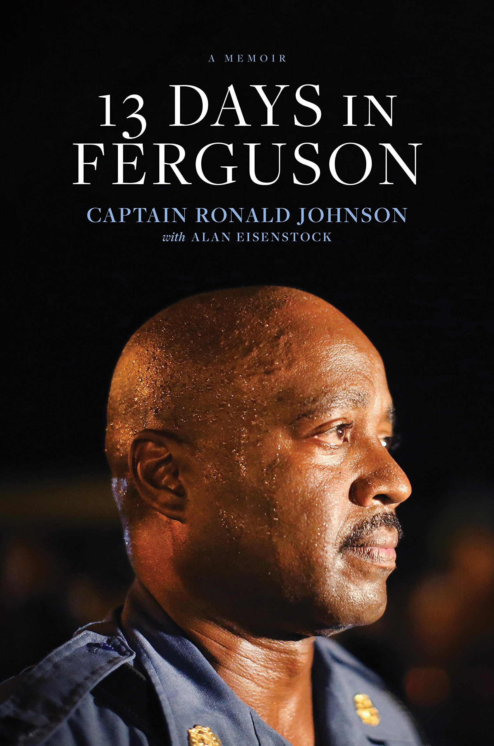 13 Days in Ferguson
