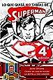 Lo Que Quizá Nos Sabias De Superman