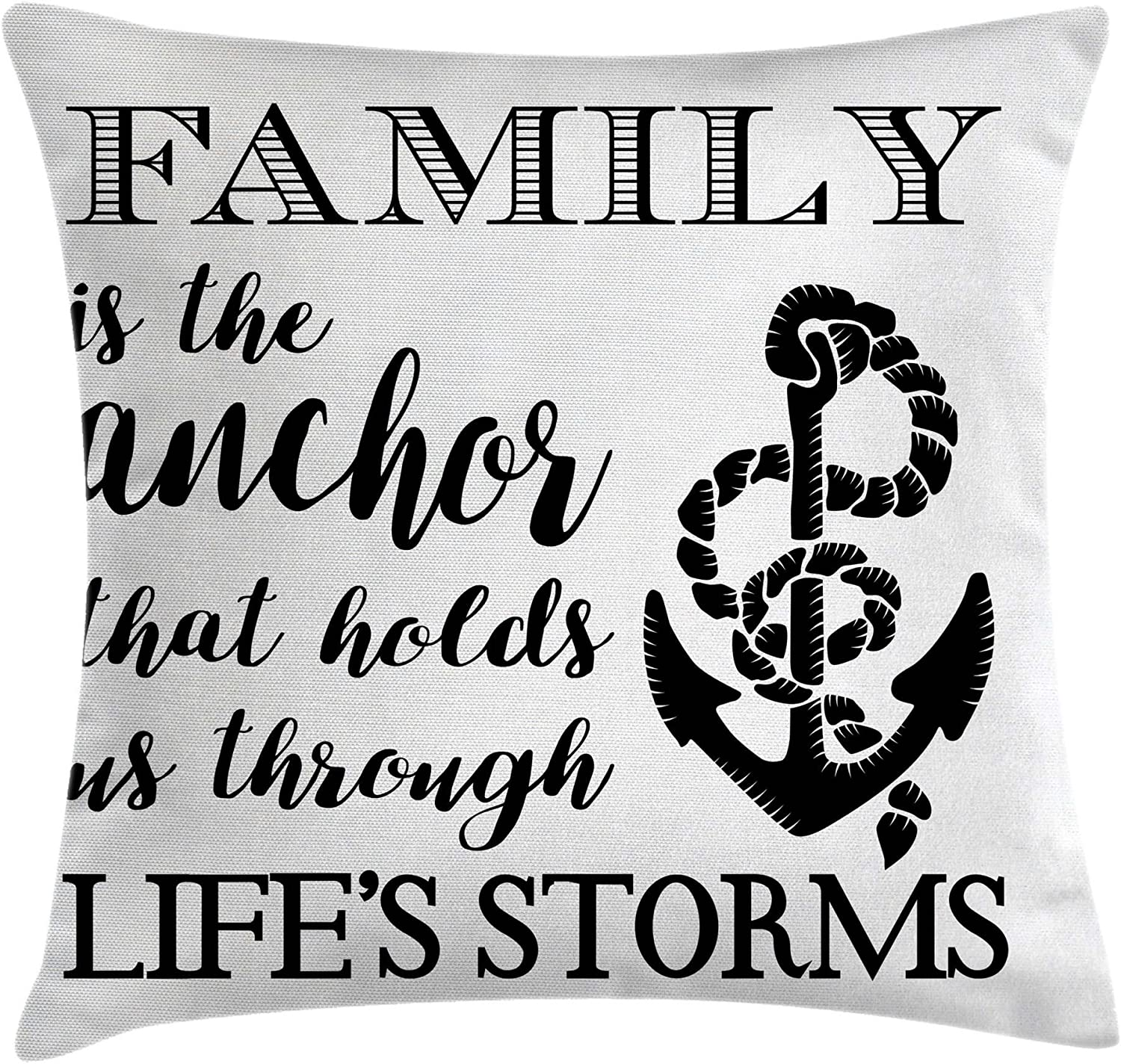 "Ambesonne Family Throw Pillow Cushion Cover, Family is Anchor That Holds Us Inspiration Writing Anchor with Rope, Decorative Square Accent Pillow Case, 20"" X 20"", Black and White"