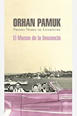 El museo de la inocencia (Spanish Edition) Kindle Edition