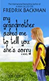 My Grandmother Asked Me to Tell You She's Sorry (Thorndike Press large print core)