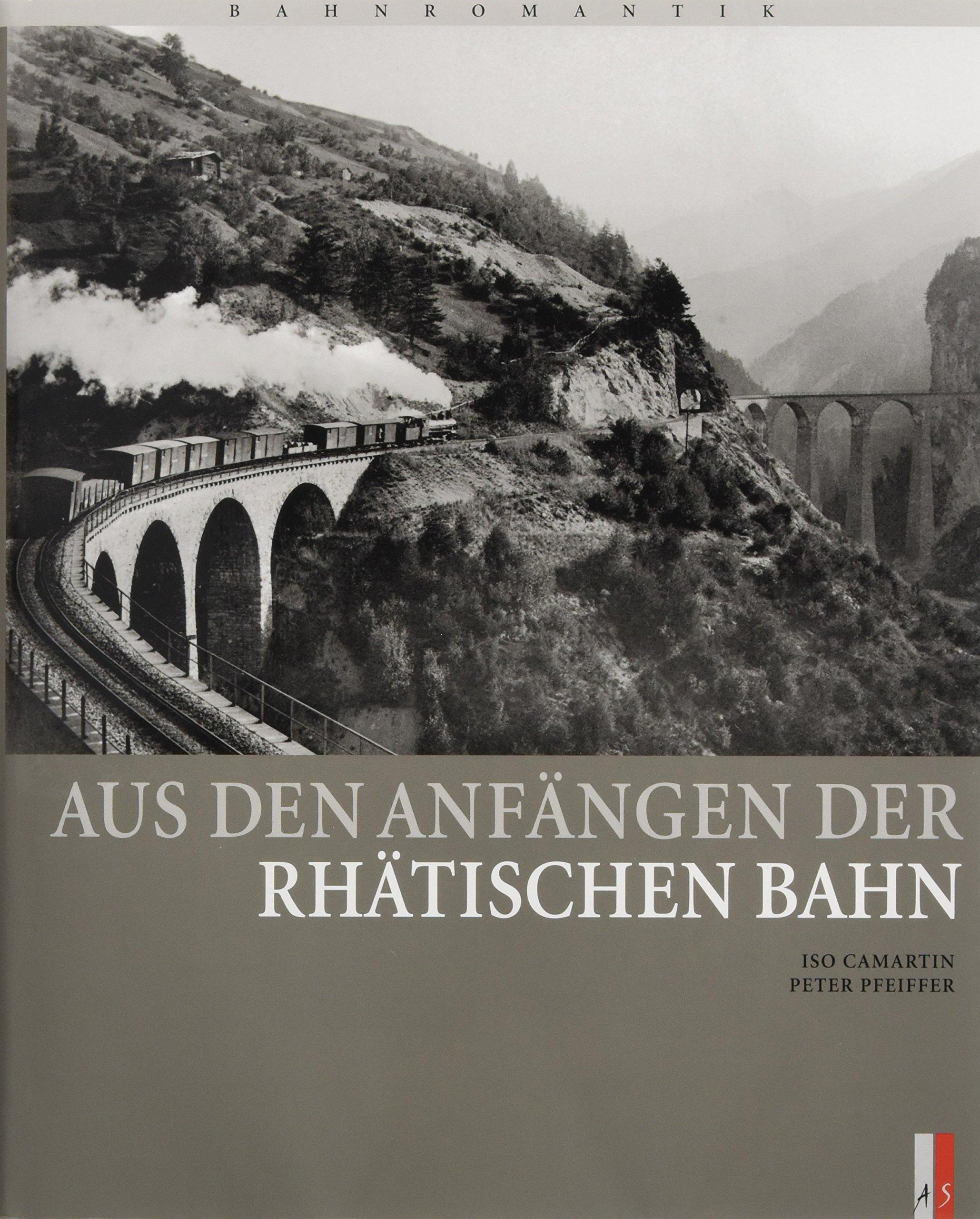 aus-den-anfngen-der-rhtischen-bahn-bahnromantik