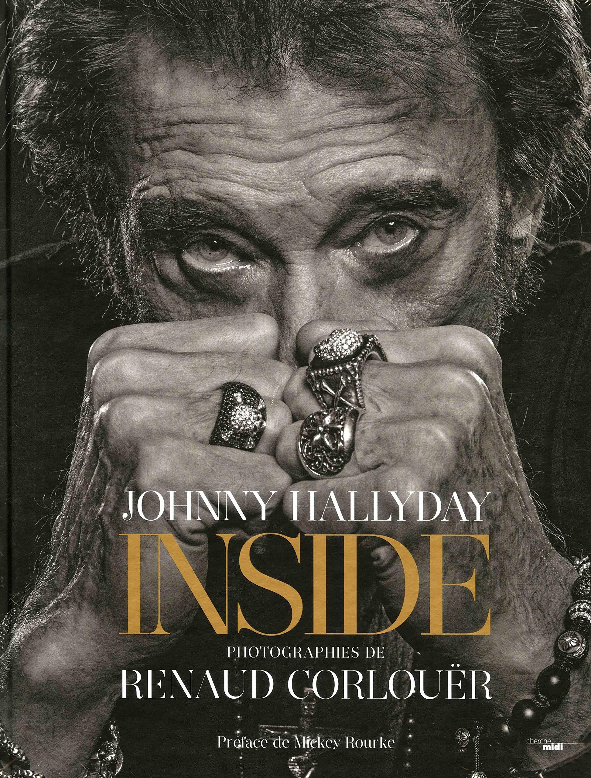 Johnny Hallyday Inside 9782749159041 Amazon Com Books