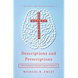 Descriptions and Prescriptions: A Biblical Perspective on Psychiatric Diagnoses and Medications (Helping the Helper Series)