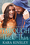 Through Thick & Thin - An Inspirational Romance - Book 3 of 9 (Crossroads at Bethany)