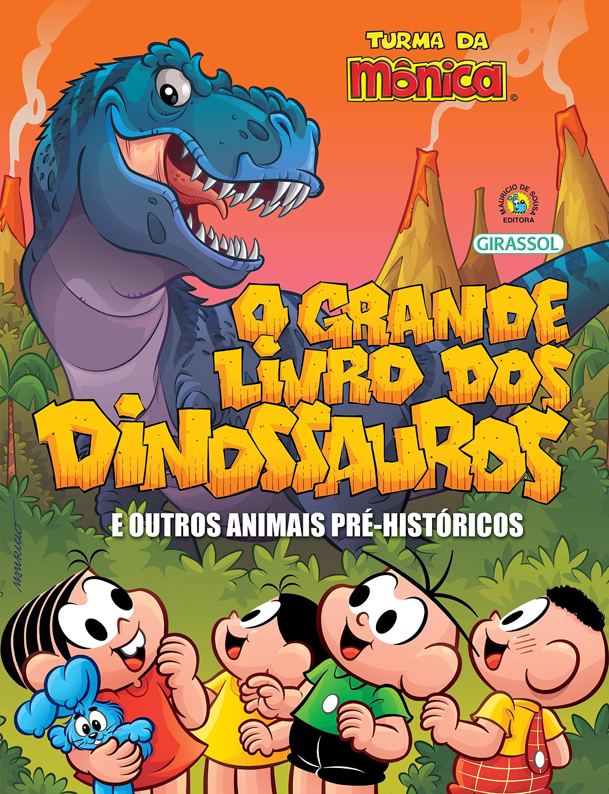 Turma da Mônica: O Grande Livro dos Dinoussauros