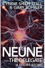 Neune: The Delegate Kindle Edition