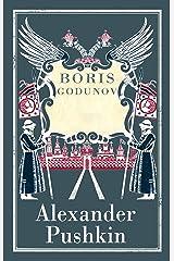 Boris Godunov: (Annotated Edition) Kindle Edition