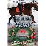 Course Perfect (Noble Dreams Book 5)