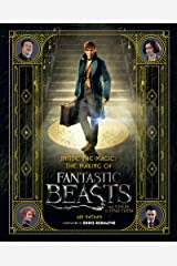 Inside the Magic: The Making of Fantastic Beasts and Where to Find Them Kindle Edition