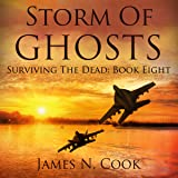Storm of Ghosts: Surviving the Dead, Book 8