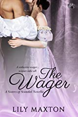 The Wager (Sisters of Scandal Book 2) Kindle Edition
