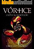 VÓRTICE (Crónicas de Horror nº 1)