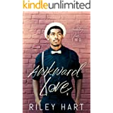 Awkward Love (Stumbling into Love Book 2)