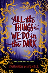 All the Things We Do in the Dark Hardcover