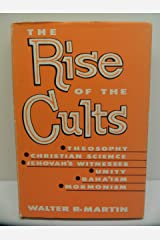 The rise of the cults: (an introductory guide to the non-Christian cults) Hardcover