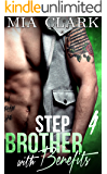 Stepbrother With Benefits 4 (English Edition)