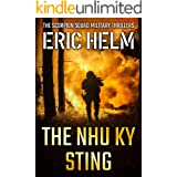 The Nhu Ky Sting (The Scorpion Squad Military Thrillers Book 2)