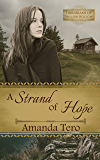 A Strand of Hope: A Great Depression Young Adult Christian Fiction Novella (Librarians of Willow Hollow Book 1)