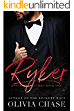 RYKER (Rogue Billionaires, Book Two)