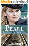 Pearl: Pearl's New Beginning (Mail Order Bride - Jewels of the West Book 1)