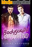 Bodyguard Boyfriend (MM Romance Novel)