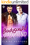 Bodyguard Boyfriend (MM Romance Novel)