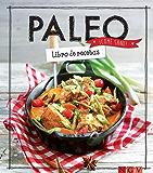 Paleo: Libro de recetas (¡Come sano!) (Spanish Edition)