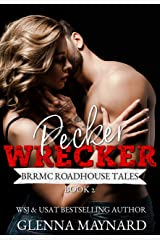 Pecker Wrecker (BRRMC Roadhouse Tales Book 2) Kindle Edition