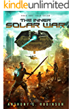 Cold Solar - A Dark and Gritty Sci-Fi Action Thriller (The Inner Solar War Book 1)