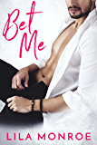 Bet Me (Lucky in Love Book 2)