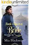 Hank's Runaway Bride (Brides of Chimney Rock Book 1)