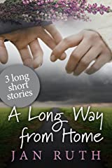 A Long Way From Home Kindle Edition