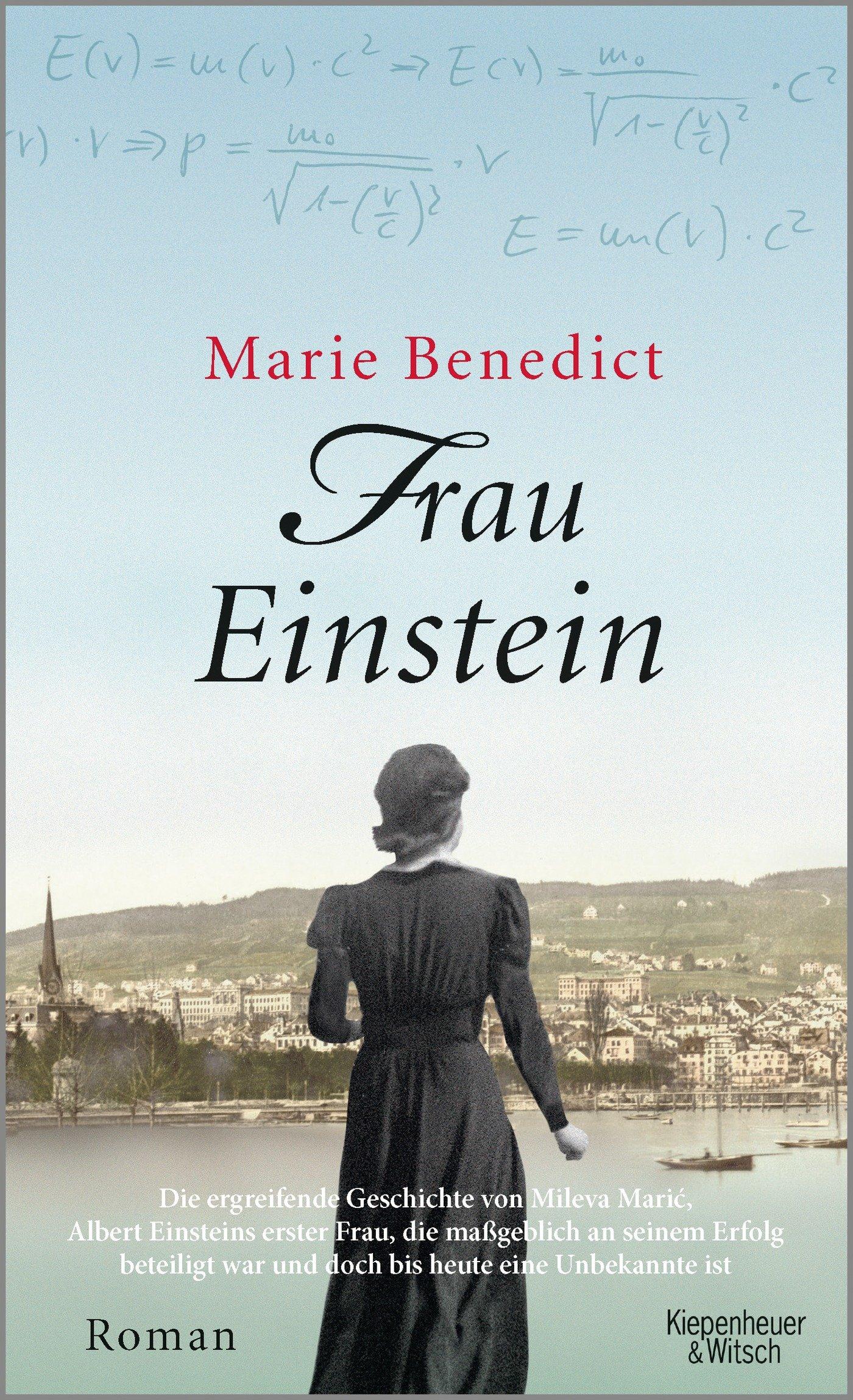 Frau Einstein: Roman Gebundenes Buch – 15. Februar 2018 Marie Benedict Marieke Heimburger Kiepenheuer&Witsch 346204981X