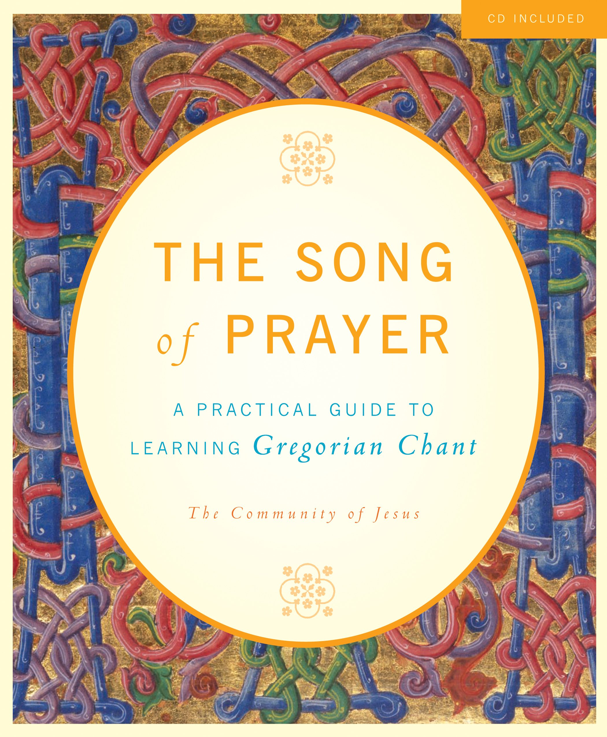 The Song Of Prayer A Practical Guide To Gregorian Chant The Community Of Jesus 9781557255761 Amazon Com Books