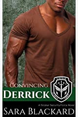 Convincing Derrick: A Sweet Romantic Suspense (Stryker Security Force Book 6) Kindle Edition