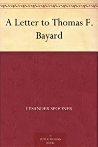 A Letter to Thomas F. Bayard