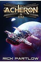 Exile: A Military Sci-Fi Series (The Acheron Book 4) Kindle Edition